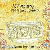 Y Mabinogi: The Third Branch