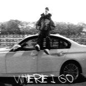 Where I Go