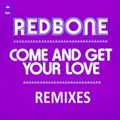 Come and Get Your Love - Remixes - EP