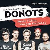 Die Geschichte der DONOTS - Heute Pläne, morgen Konfetti