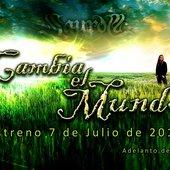 Cambia el Mundo, nuevo videoclip el 7 de Julio de 2012
