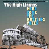 Here Come the Rattling Trees: Music from the original stage production