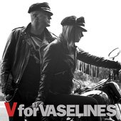 V for Vaselines (Bonus Track Version)