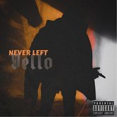 Never Left - Single