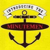 Introducing The Minutemen