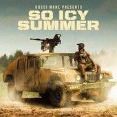 Gucci Mane Presents: So Icy Summer