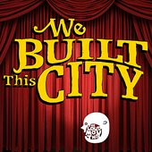 """The Loudmouths Perform """"We Built This City"""""""