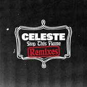 Stop This Flame (Remixes)