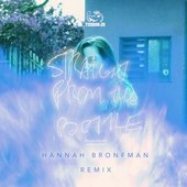 Straight from the Bottle (Hannah Bronfman Remix)