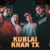 Kublai Khan TX