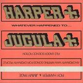 Whatever Happened to Jugula? (Remastered)