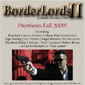 Border Lords II Premiere Flyer