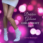 Girls Night Out (Kevsi Remixes)