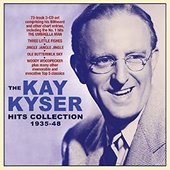 The Kay Kyser Hits Collection 1935-48