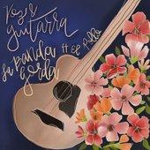 Voz & Guitarra (feat. El Pollo)