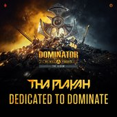 Dedicated To Dominate