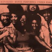 Rufusized: Rufus featuring Chaka Khan