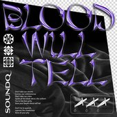 Blood Will Tell - Single