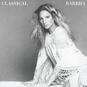 Classical Barbra (Re-Mastered)