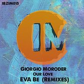 Our Love (Eva Be Remixes)