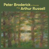 Peter Broderick & Friends Play Arthur Russell