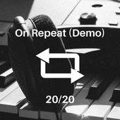 On Repeat (Demo) - Single