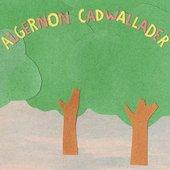 Some Kind of Cadwallader [Explicit]