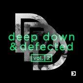 Deep Down  & Defected Vol. 2