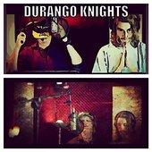 Durango Knights (feat. James Paxton) - Single
