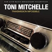 Toni Mitchell - Transmission Impossible