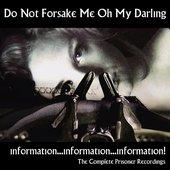 Information...information...information! the Complete Prisoner Recordings
