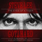 Steve Lee - The Eyes of a Tiger: In Memory of Our Unforgotten Friend!