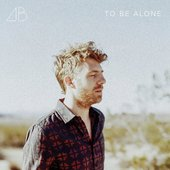 To Be Alone - Single
