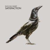 Black Nail Cabaret - Satisfaction