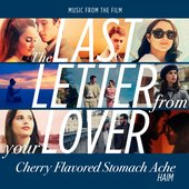 """Cherry Flavored Stomach Ache (From """"The Last Letter From Your Lover"""") - Single"""