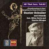 All That Jazz, Vol. 62: Gunter Schuller & Friends – Transformations in Jazz (feat. Miles Davis & Charles Mingus)