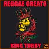 Reggae Greats - King Tubby
