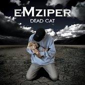 EMZIPER - Dead Cat