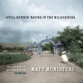 The Lost Music of Willard Robison, Vol. 1: Still Runnin' Round in the Wilderness