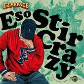 Stir Crazy [Explicit]