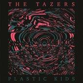 Plastic Kids [Explicit]