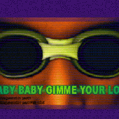 BABY BABY GIMME YOUR LOVE