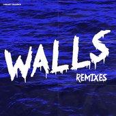 Walls (Remixes) - Single