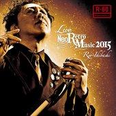 Live Neo Retro Music 2015