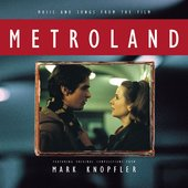 Music and Songs From the Film Metroland