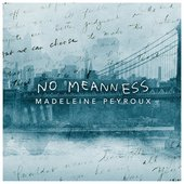 No Meanness - Single