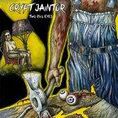 Crypt Jaintor - Two Evil Eyes