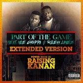 Part of the Game (Extended Version) [feat. NLE Choppa & Rileyy Lanez] - Single