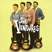 The Very Best of the Ventures: Walk, Don't Run