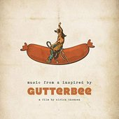 Gutterbee - Music from & Inspired by the Film